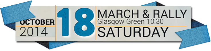 A Just Scotland March and Rally 18 October