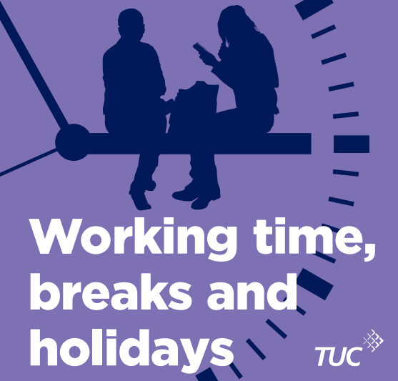 Working time, breaks and holidays – Know Your Rights booklet